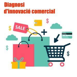 Nou Programa de Diagnosi d'Innovació Comercial 2017, subvencionat al 100%