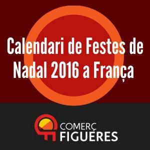 Calendari de Festius de Nadal 2016 de França